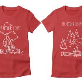 My Other House T-shirts Designed For Redfin